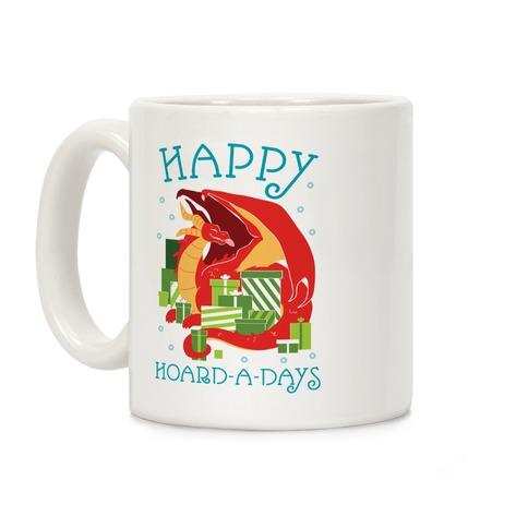 Happy Hoard-A-Days Coffee Mug