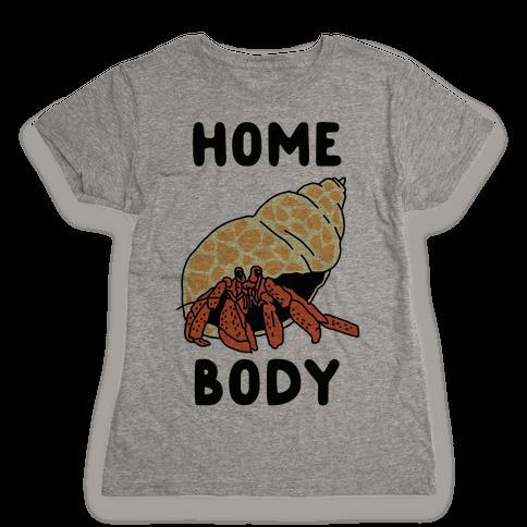 Homebody Womens T-Shirt