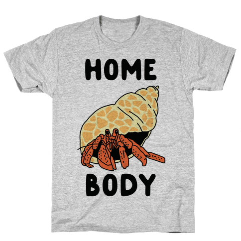 Homebody Mens T-Shirt