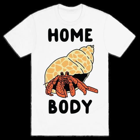Homebody Mens T-Shirt
