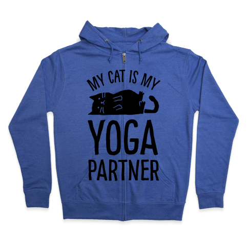 My Cat Is My Yoga Partner Zip Hoodie