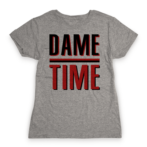 Dame Time Womens T-Shirt