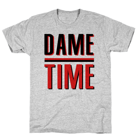Dame Time Mens/Unisex T-Shirt