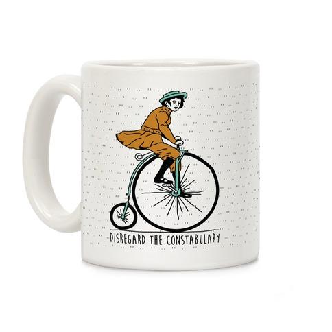 Disregard The Constabulary Coffee Mug