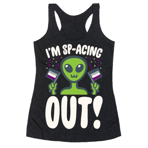 I'm Sp-acing Out White Print Racerback Tank Top