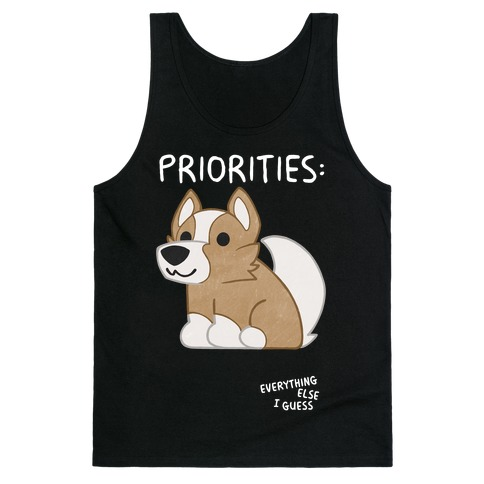Corgi Priorities Tank Top