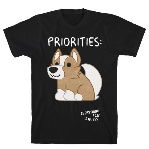 Corgi Priorities T-Shirt