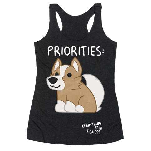 Corgi Priorities Racerback Tank Top