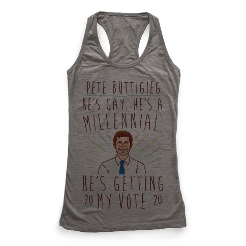 Pete Buttigieg 2020 He's Getting My Vote Racerback Tank Top