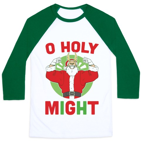 O Holy Might - All Might Baseball Tee