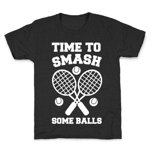 Time to Smash Some Balls Kids T-Shirt