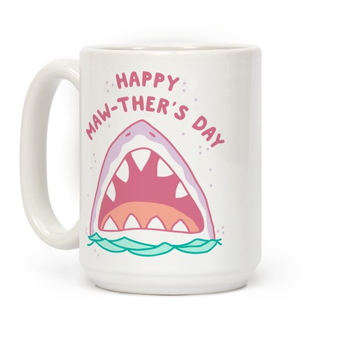 Happy Mawther's Day Coffee Mug
