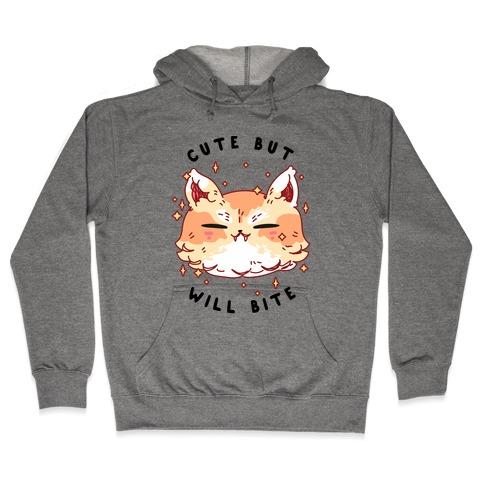 Cute But Will Bite Hooded Sweatshirt