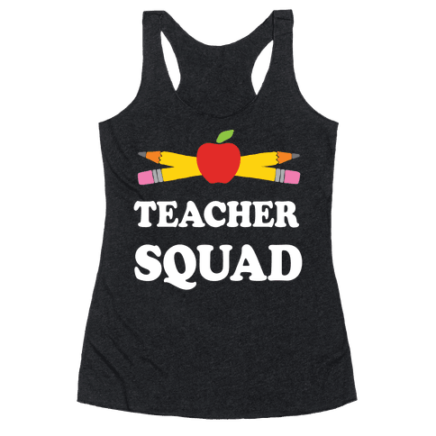 Teacher Squad Racerback Tank Top