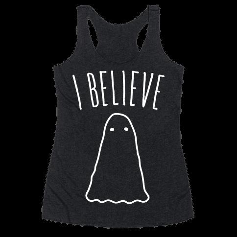 I Believe (In Ghosts) - White Racerback Tank Top
