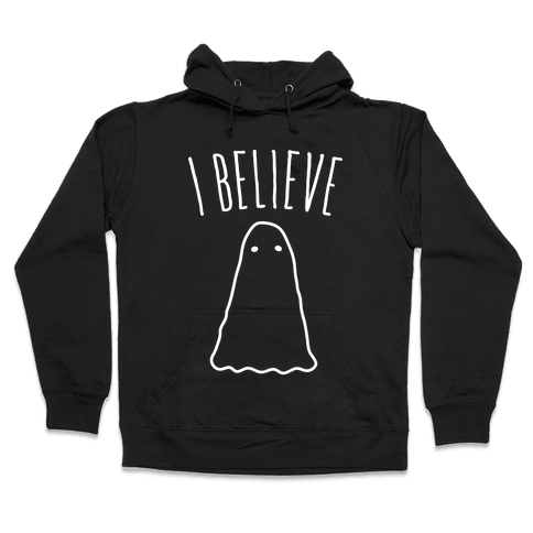 I Believe (In Ghosts) - White Hooded Sweatshirt