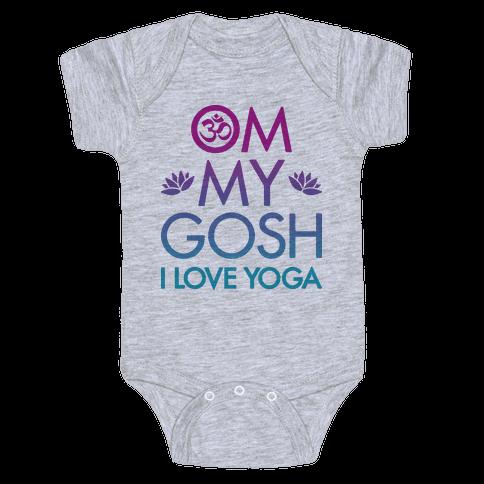 Om My Gosh I Love Yoga Baby Onesy