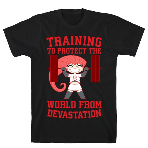 Training To Protect Our World From Devastation T-Shirt