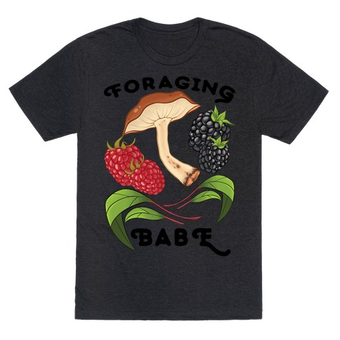 Foraging Babe T-Shirt