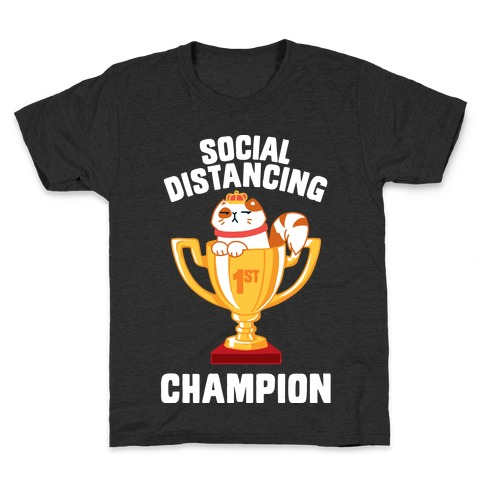 Social Distancing Champion Kids T-Shirt