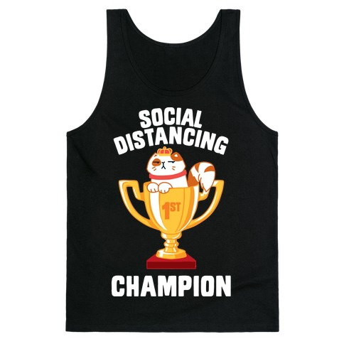 Social Distancing Champion Tank Top
