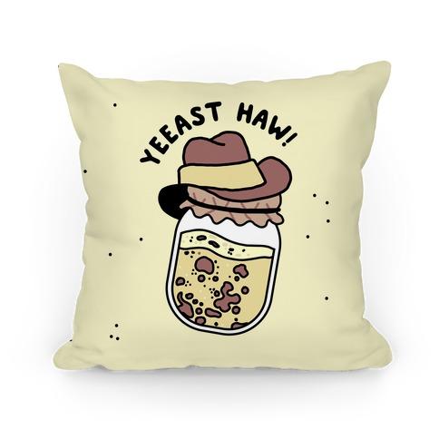 Yeeast Haw! Pillow