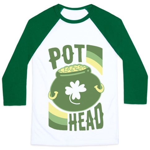 Pot Head - Pot of Gold Baseball Tee
