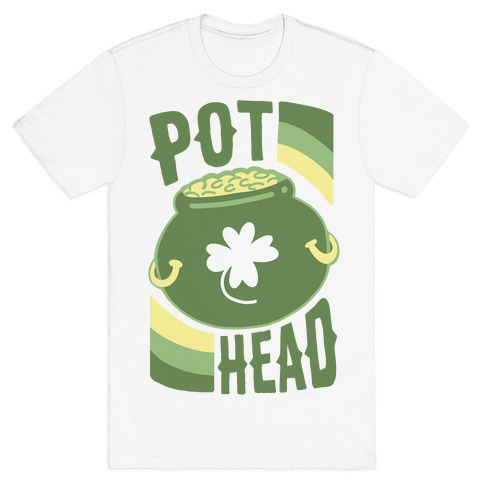 Pot Head - Pot of Gold T-Shirt