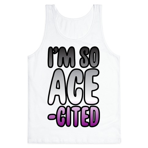 I'm So Ace-cited Tank Top