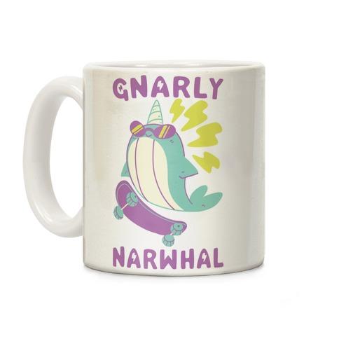 Gnarly Narwhal Coffee Mug
