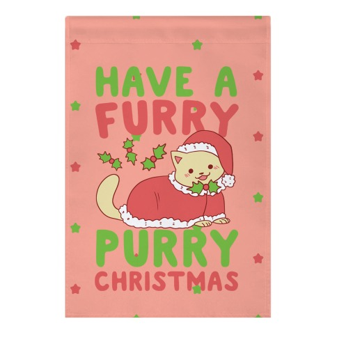 Have a Furry, Purry Christmas  Garden Flag
