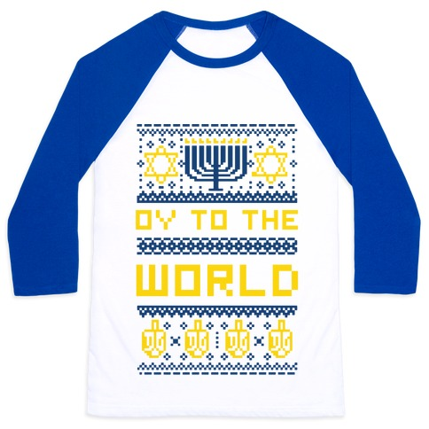 Oy To The World Ugly Sweater Baseball Tee