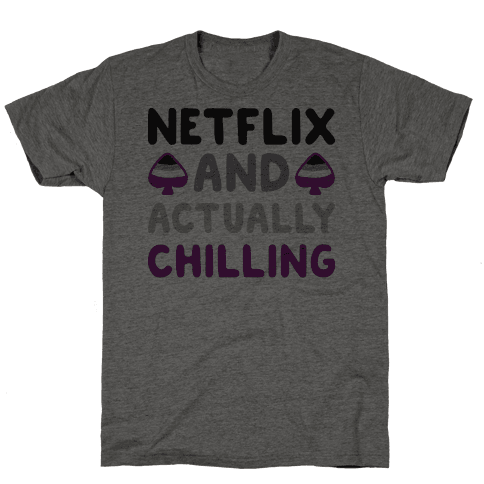 Netflix And Actually Chilling Mens T-Shirt