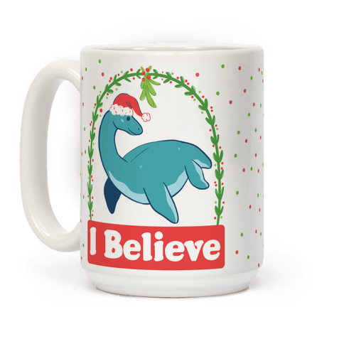 I Believe - Christmas Nessie  Coffee Mug