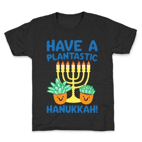 Have A Plantastic Hanukkah White Print Kids T-Shirt
