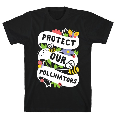 Protect Our Pollinators T-Shirt