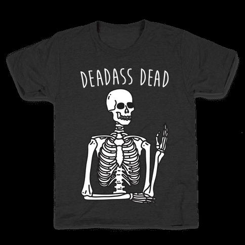 Deadass Dead Skeleton Kids T-Shirt