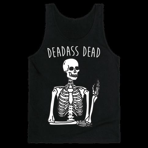 Deadass Dead Skeleton Tank Top