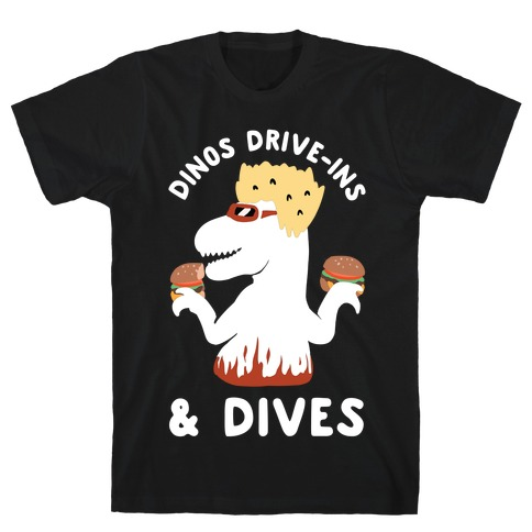 Dinos Drive-Ins and Dives T-Shirt