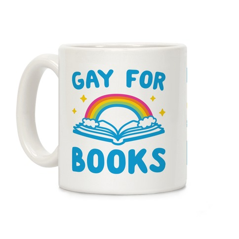 Gay For Books Coffee Mug