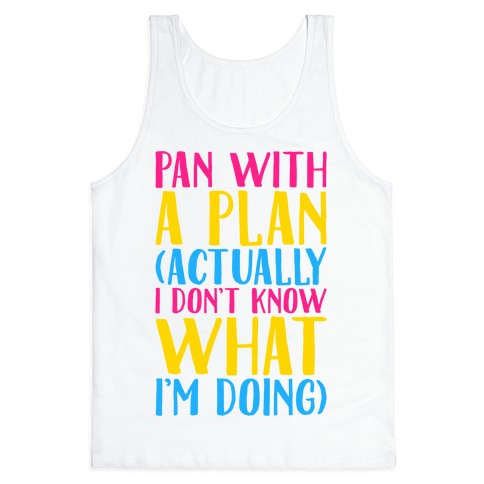 Pan With A Plan Tank Top