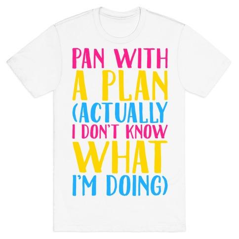 Pan With A Plan T-Shirt