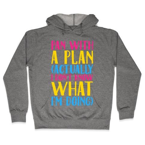 Pan With A Plan Hooded Sweatshirt