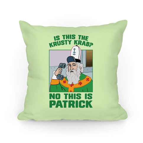 No, This is Patrick Pillow