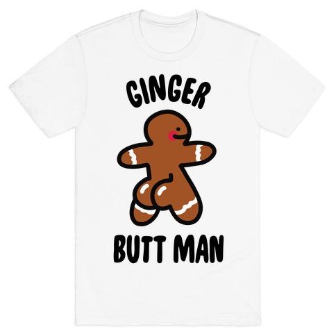 Ginger Butt Man T-Shirt