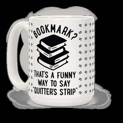 Bookmark? Quitter's Strip Black