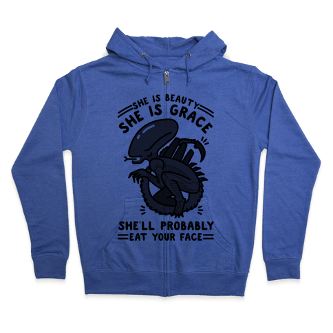 She'll Probably Eat Your Face Zip Hoodie