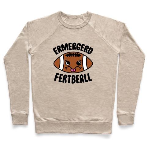 Ermergerd Fertberll Pullover