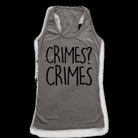 Crimes? Crimes