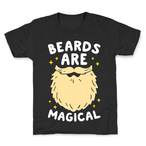 Beards Are Magical Kids T-Shirt